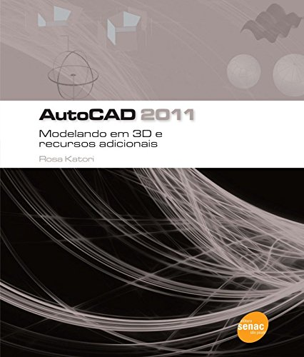 AutoCAD 2011 3D, livro de Rosa Katori