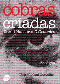 Cobras Criadas, livro de Luiz Maklouf Carvalho