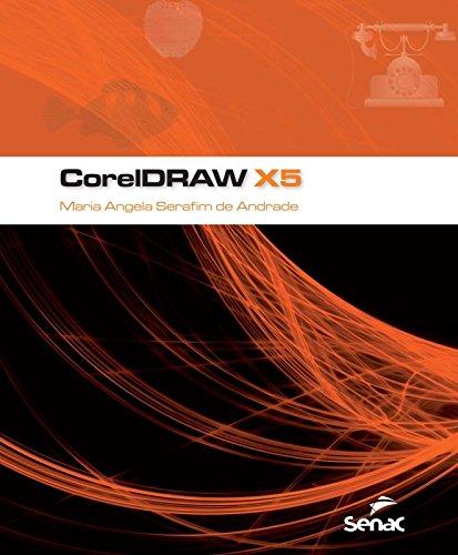 CorelDRAW X5, livro de Maria Angela Serafim de Andrade