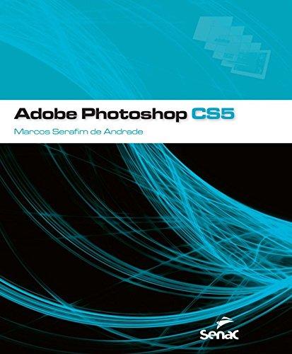 Adobe Photoshop CS5, livro de Marcos Andrade