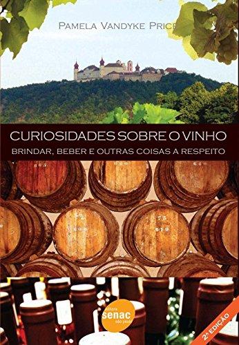 Curiosidades Sobre O Vinho, livro de Pamela Price
