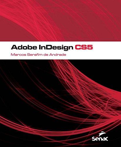 Adobe Indesign Cs5, livro de Marcos Serafim de Andrade