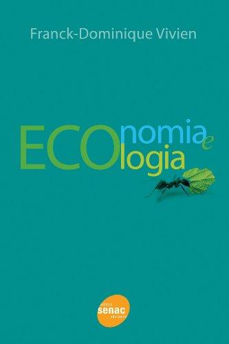 Economia E Ecologia, livro de Frank-Dominique Vivien