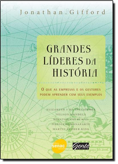 Grandes Líderes da História, livro de Jonathan Gifford