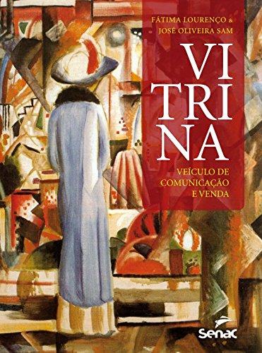 VITRINA: VEICULO DE COMUNICACAO E VENDA, livro de LOURENÇO, FÁTIMA; SAM, JOSÉ OLIVEIRA