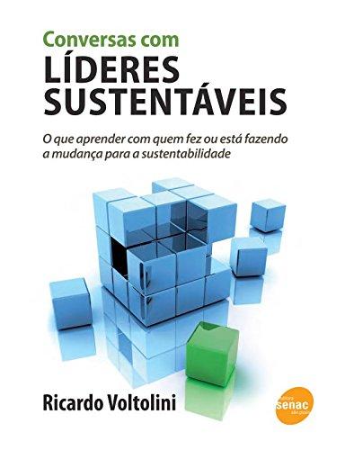 Conversas Com Líderes Sustentáveis, livro de Ricardo Voltolini