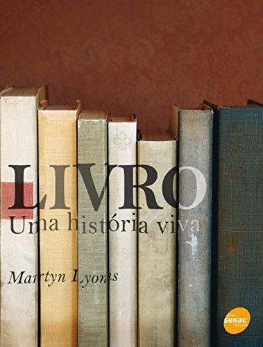 LIVRO: UMA HISTORIA VIVA, livro de LYONS, MARTYN