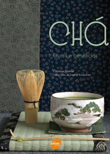 Chá: Rituais e Beneficios, livro de Christine Dattner