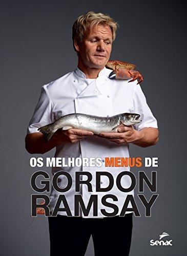 Melhores Menus de Gordon Ramsay, Os, livro de Gordon Ramsay