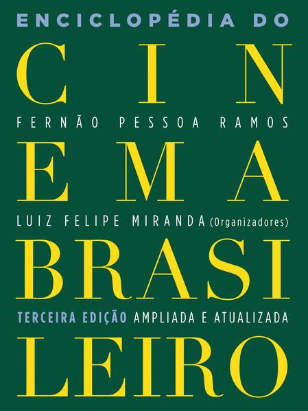 Enciclopédia Do Cinema Brasileiro, livro de Luiz Miranda