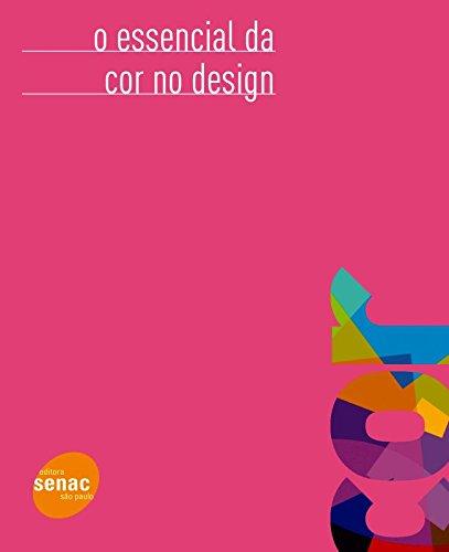 O Essencial da Cor no Design
