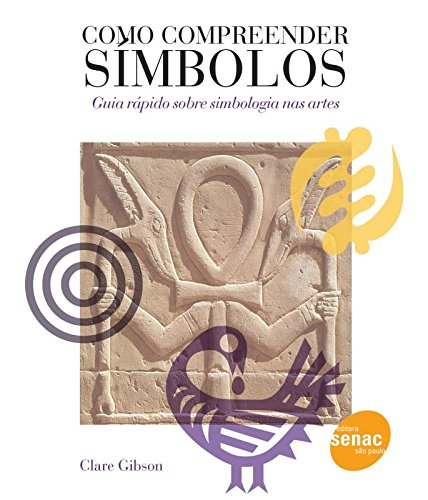 Como Compreender Símbolos, livro de Clare Gibson