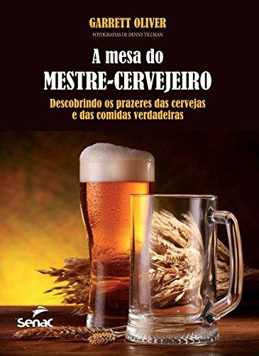 A Mesa do Mestre Cervejeiro, livro de Garrett Oliver