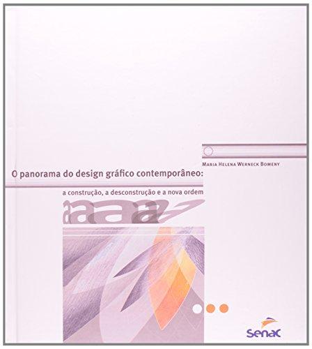 PANORAMA DO DESIGN GRAFICO CONTEMPORANEO, livro de BOMENY, MARIA HELENA WERNECK