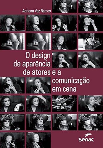 O Design de Aparência de Atores e a Comunicação em Cena, livro de Adriana Vaz Ramos