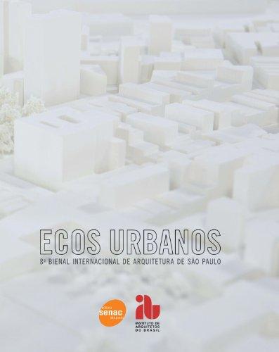 Ecos Urbanos. 8ª Bienal Internacional de Arquitetura, livro de Vários Autores