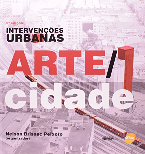 Intervenções Urbanas, livro de Nelson Peixoto