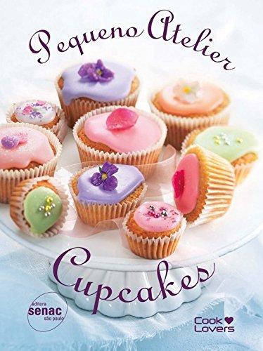 Pequeno Atelier Cupcakes, livro de Manon Bourgeade