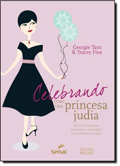 Celebrando Como Uma Princesa Judia, livro de Georgie Tarn