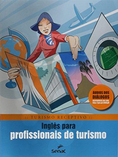 Inglês Para Profissionais De Turismo, livro de Braulio Rubio