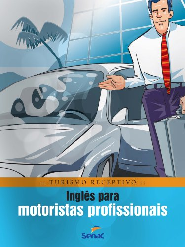 Inglês Para Motoristas Profissionais, livro de Braulio Rubio