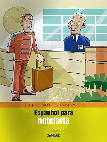 Espanhol Para Hotelaria, livro de Braulio Rubio
