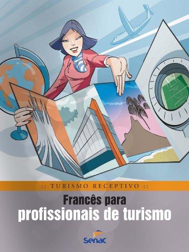Francês Para Profissionais De Turismo, livro de Braulio Rubio