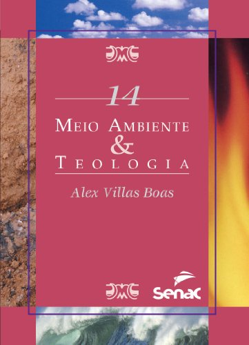 MEIO AMBIENTE & TEOLOGIA SMA 14, livro de BOAS, ALEX VILLAS