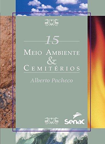 MEIO AMBIENTE & CEMITERIO - SMA 15, livro de PACHECO, ALBERTO
