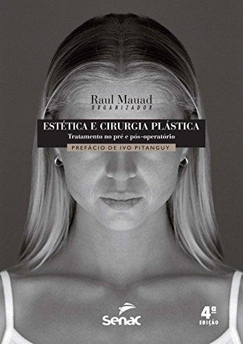 Estética e Cirurgia Plática: Tratamento no Pré e Pós Operatório, livro de Raul Mauad