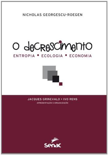 O Decrescimento, livro de Nicholas Georgescu-Roegen