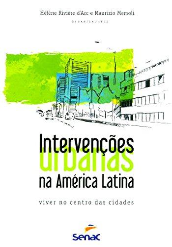 Intervenções Urbanas Na América Latina, livro de Maurizio Memoli