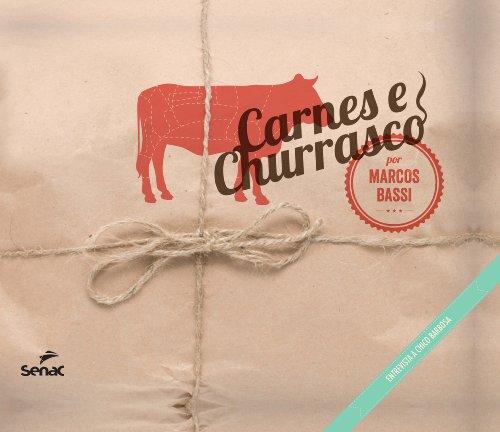 Carnes e Churrasco: Entrevista a Chico Barbosa, livro de Marcos Bassi