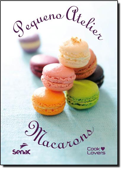 Pequeno Atelier Macarons, livro de Estúdio Cooklovers