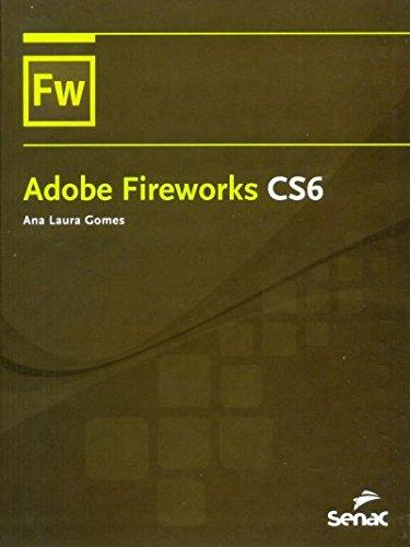 Adobe Fireworks CS6, livro de Ana Laura Gomes