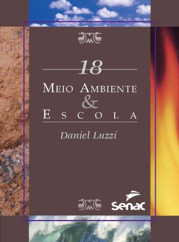 MEIO AMBIENTE & ESCOLA SMA 18, livro de LUZZI, DANIEL