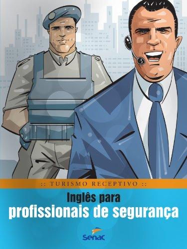 Inglês Para Profissionais De Segurança, livro de Braulio Rubio