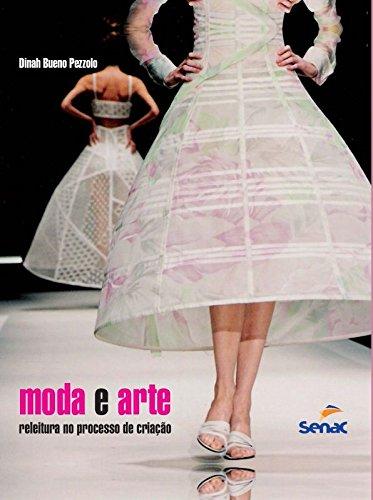 Moda e Arte: Releitura no Processo de Criação, livro de Dinah Bueno Pezzolo