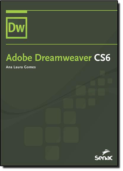 Adobe Dreamweaver Cs6, livro de Ana Laura Gomes