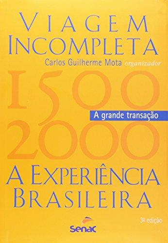 VIAGEM INCOMPLETA vol. 2 A GRANDE TRANSACAO, livro de MOTA, CARLOS GUILHERME,
