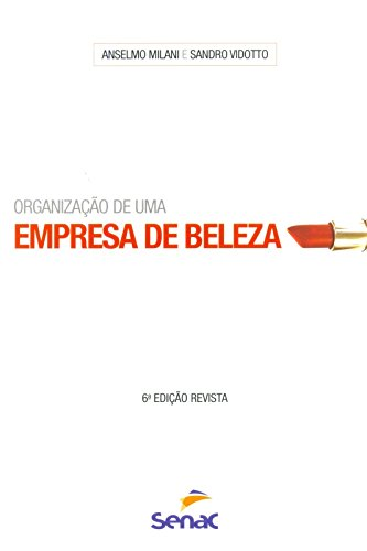 Organização de Uma Empresa de Beleza, livro de Anselmo Milani