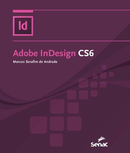 Adobe InDesign CS6, livro de Marcos Serafim de Andrade