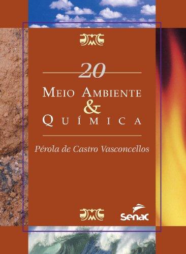 MEIO AMBIENTE & QUIMICA SMA 20, livro de VASCONCELLOS, PEROLA DE CASTRO