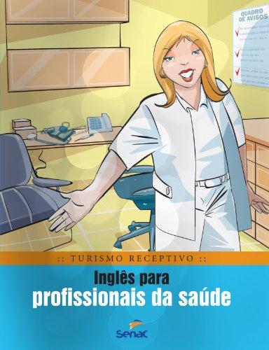 Inglês Para Profissionais Da Saúde, livro de Braulio Rubio