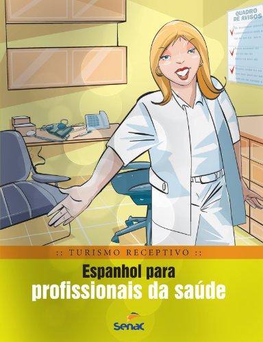 Espanhol Para Profissionais Da Saúde, livro de Braulio Rubio
