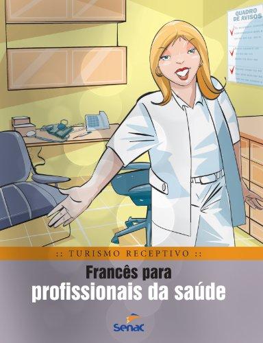 Francês Para Profissionais Da Saúde, livro de Braulio Rubio