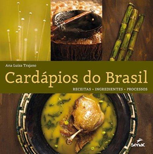 Cardápios Do Brasil, livro de Ana Trajano