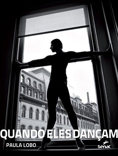 QUANDO ELES DANCAM, livro de LOBO, PAULA