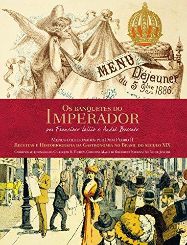 Banquetes do Imperador, Os, livro de Francisco Lellis