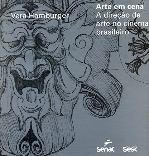 Arte em Cena. A Direção de Arte no Cinema Brasileiro, livro de Vera Hamburger